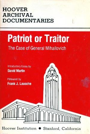 Patriot or Traitor: Case of General Milhailovich - Commission Proceedings