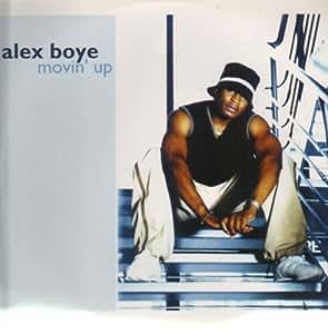 Movin up vinyl by alex boye music for Alex co amazon