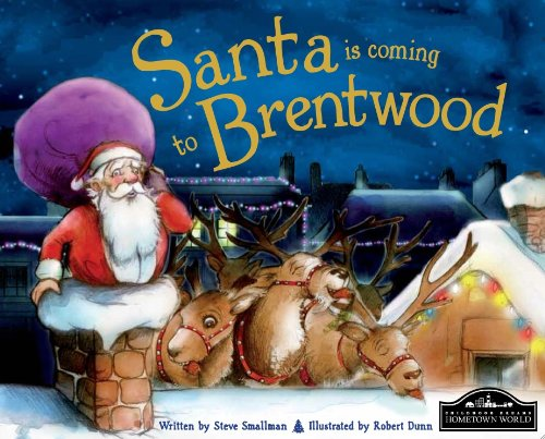 Santa is Coming to Brentwood