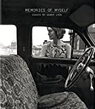 img - for Danny Lyon: Memories of Myself book / textbook / text book