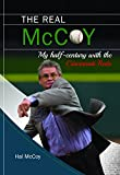 img - for The Real McCoy: My Half Century with the Cincinnati Reds book / textbook / text book