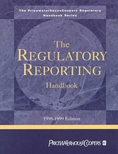 the-regulatory-reporting-handbook-1998-1999