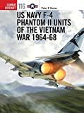 img - for US Navy F-4 Phantom II Units of the Vietnam War 1964-68 (Combat Aircraft) book / textbook / text book