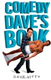 Dave Vitty Comedy Dave's Book