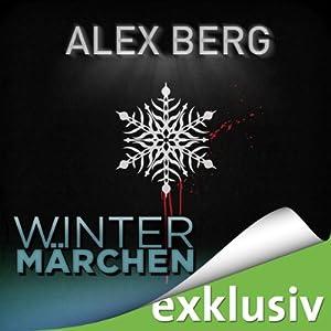 Wintermärchen (Winterthriller) Hörbuch