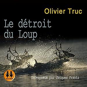 Le détroit du loup (Klemet Nango et Nina Nansen 2) Audiobook