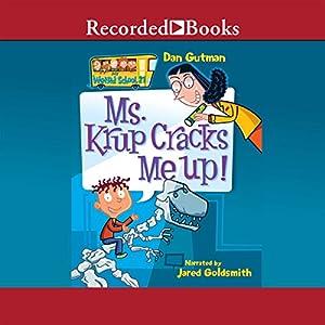 Ms. Krup Cracks Me Up! Audiobook