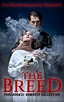Romance: Paranormal Romance Collection: The Breed (mysterious Celestial Alpha Male New Adult Romance) (military Rescue Revenge Plot Romance)