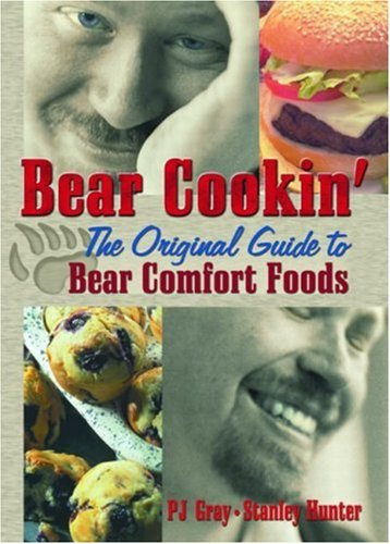 Bear Cookin': The Original Guide to Bear Comfort Foods