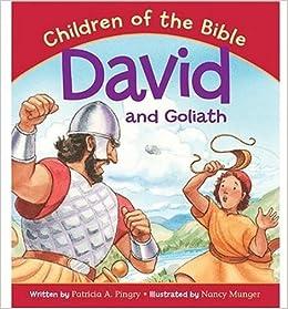 David and Goliath: Based on 1 Samuel 17:1/50 (Children of ...