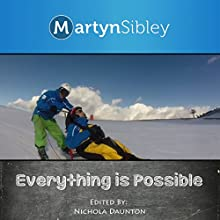 Everything Is Possible Audiobook by Martyn Sibley Narrated by Martyn Sibley