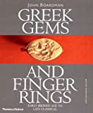 Greek Gems and Finger Rings: Early Bronze to Late Classical (0500237778) by Boardman, John