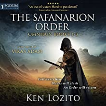 The Safanarion Order Omnibus, Books 1-3 Audiobook by Ken Lozito Narrated by Vikas Adam