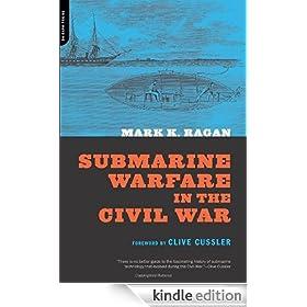 Submarine Warfare In The Civil War
