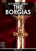 The Borgias [illustrated]