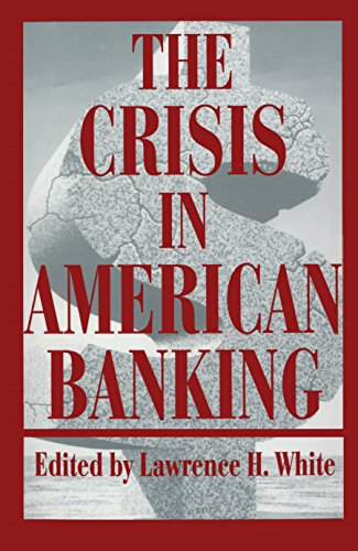 the-crisis-in-american-banking-international-library-of-essays-in-law-and-legal-theory