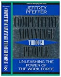 img - for Competitive Advantage Through People: Unleashing the Power of the Work Force book / textbook / text book