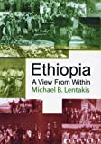 img - for Ethiopia: A View From Within book / textbook / text book