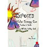 Exposed: The Solar Energy Con ~ Tiffany Monta�o