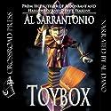Toybox (       UNABRIDGED) by Al Sarrantonio Narrated by Al Dano