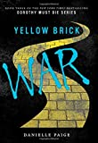 img - for Yellow Brick War (Dorothy Must Die) book / textbook / text book