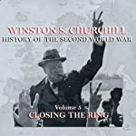Winston S. Churchill: The History of the Second World War, Volume 5 - Closing the Ring | Winston S. Churchill