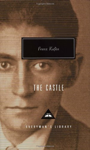 The Castle (Everyman's Library Classics &...