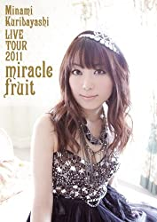 栗林みな実 LIVE TOUR 2011 miracle fruit [DVD]