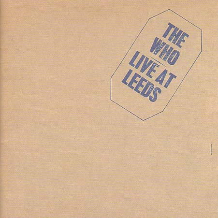 Who - Live at Leeds (Deluxe Edition) - Zortam Music