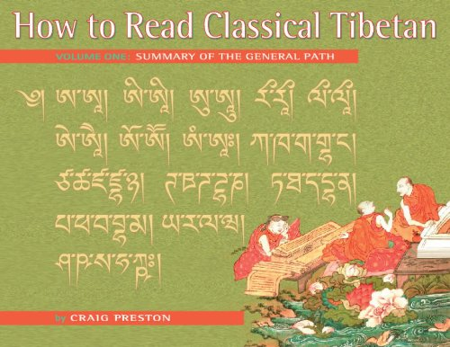 How to Read Classical Tibetan (Volume 1): Summary of the General Path