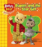 Rupert and the Star Girl (Rupert Bear)