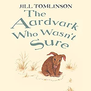 The Aardvark Who Wasn't Sure Audiobook