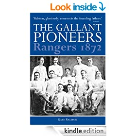 The Gallant Pioneers: Rangers 1872