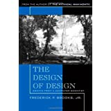 The Design of Design: Essays from a Computer Scientist ~ Frederick P. Brooks