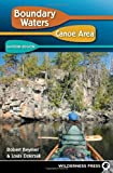 img - for Boundary Waters Canoe Area: Eastern Region by Robert Beymer (2009-06-15) book / textbook / text book