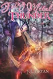 Fairy Metal Thunder (Songs of Magic, #1) Picture