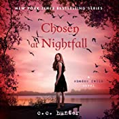 Chosen at Nightfall: Shadow Falls, Book 5 | [C. C. Hunter]