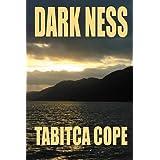 Dark Ness ~ Tabitca Cope