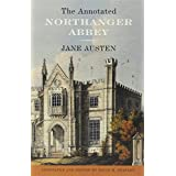 The Annotated Northanger Abbey ~ Jane Austen