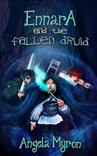 Ennara And The Fallen Druid by Angela Myron ebook deal