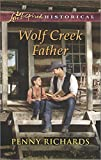 Wolf Creek Father (Love Inspired Historical)