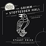 The Grimm of Stottesden Hall | Stuart Price, The Wireless Theatre Company
