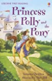 img - for Princess Polly and the Pony (First Reading Level 4) book / textbook / text book