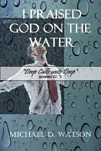 i-praised-god-on-the-water-english-edition