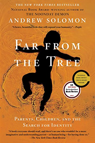 Andrew Solomon - Far From the Tree