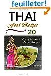 Thai Food Recipes: (Thai Cuisine, Tha...