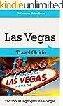 Las Vegas Travel Guide: The Top 10 Hi...
