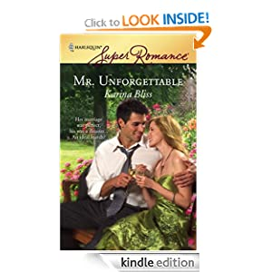 Mr. Unforgettable (Harlequin Super Romance) Karina Bliss