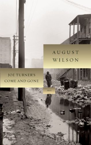 Joe Turner's Come and Gone (August Wilson Century Cycle)