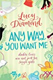 Lucy Diamond Any Way You Want Me